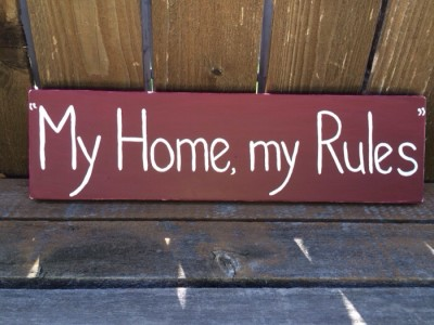 "DIY Country Sign ""My Home, My Rules"""