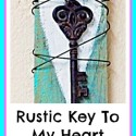 Rustic Key To My Heart