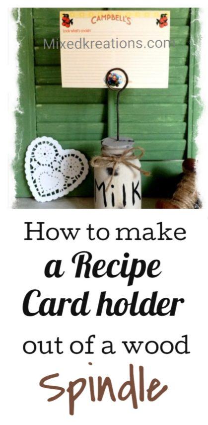 how to make a recipe card holder out of a wooden spindle