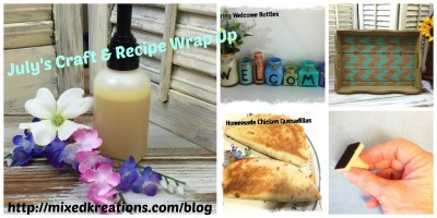 July craft & recipe wrap up