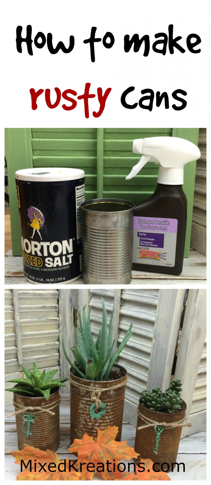 How to make rusty cans   diy rusty cans   repurposed empty cans #upcycled #repurposed #TinCans #RustyCans #RustCans MixedKreations.com