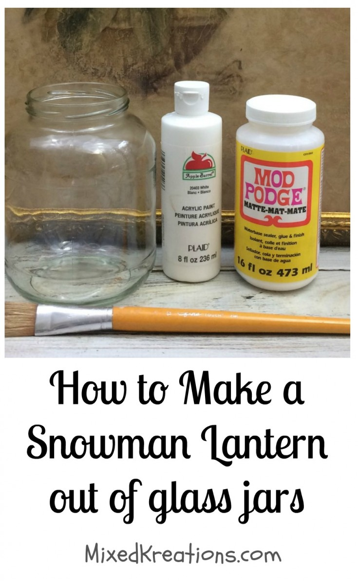 Diy snowman lantern, how to make a snowman luminarie, repurposed holiday jar, mixedkreations.com