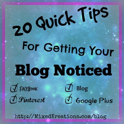 20 Quick Tips For Getting Your Blog Noticed