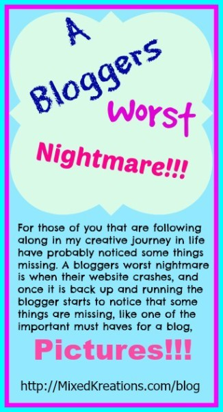 A Bloggers Worst Nightmare !!!