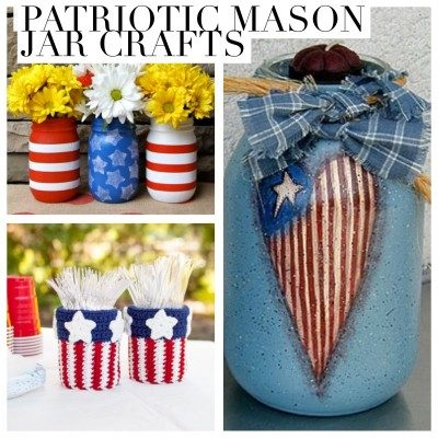 Patriotic Mason Jar Crafts