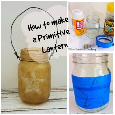 How To Make A Primitive Lantern