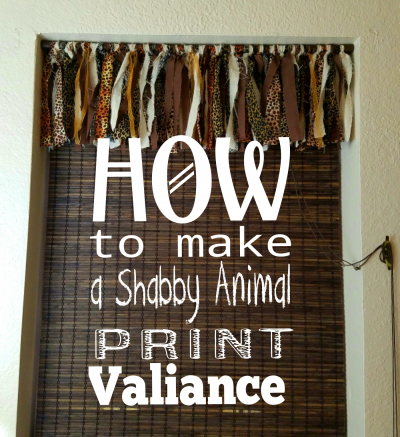 How to make a shabby animal Print Valiance