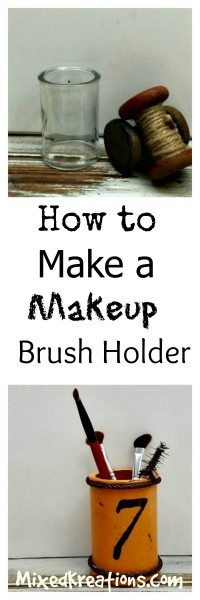 how to make a makeup brush holder