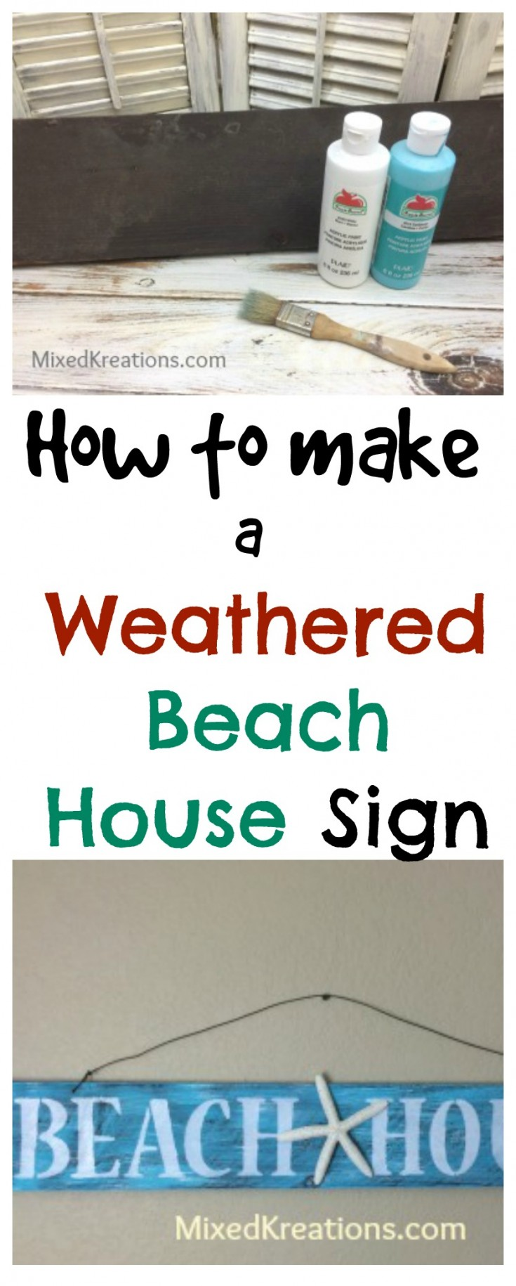 how to make a weathered beach house sign | diy weathered beach sign | diy beachy home decor #BeachSign #WeatheredBeachSign #DiyBeachDecor MixedKreations.com
