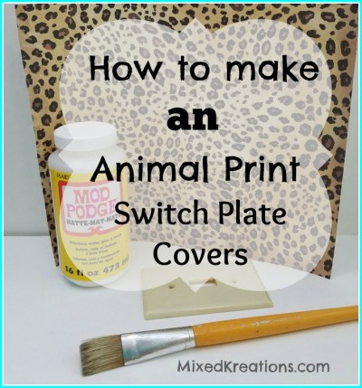 how-to-make-animal-print-switch-plate-covers