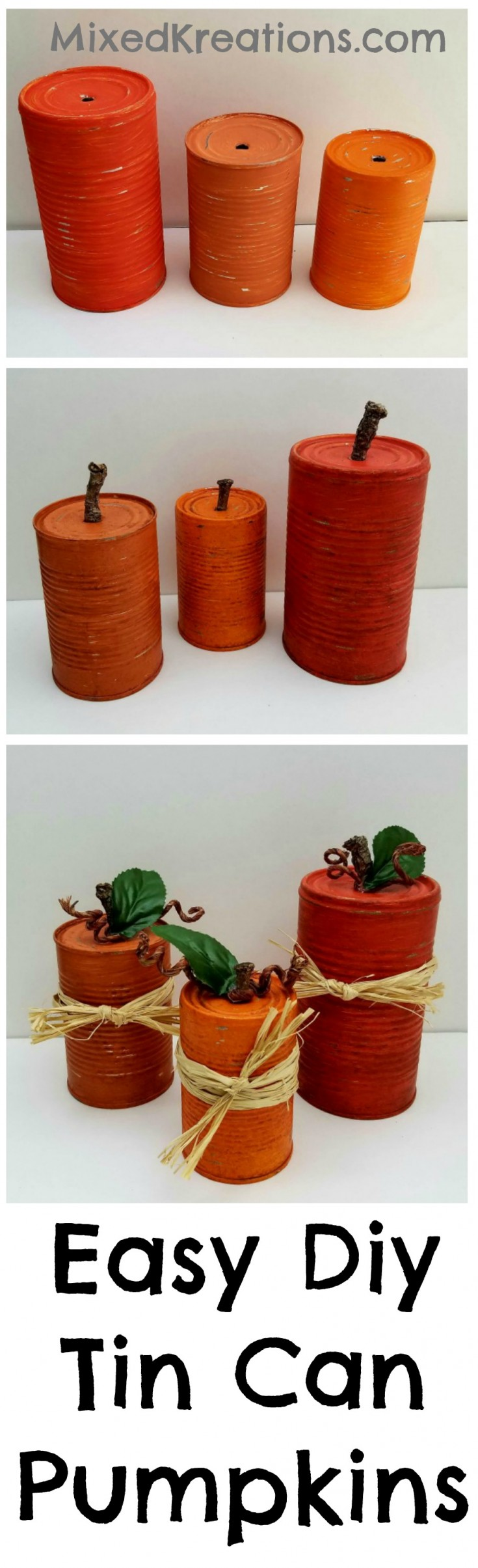 How to make Diy tin can pumpkins | Repurpose empty cans into pumpkins for the holiday's #Repurposed #UpcycledCans #HolidayDecor #DiyPumpkins MixedKreations.com