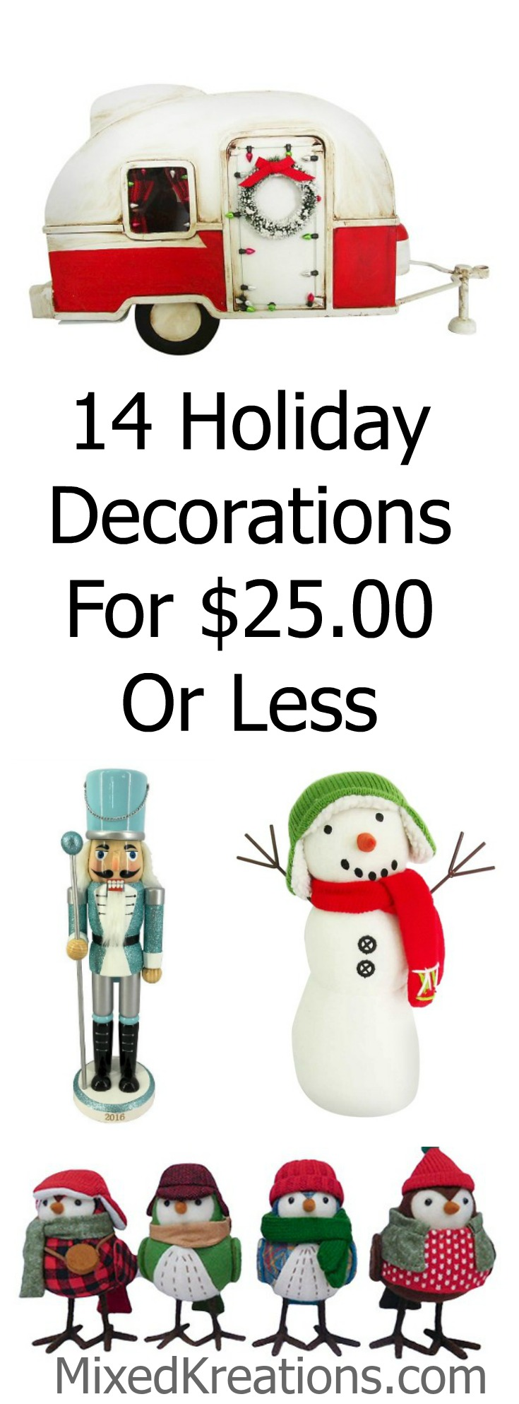 14 holiday decorations for $25.00 or less