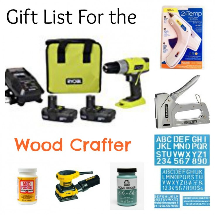 Gift List For The Wood Crafter – Christmas