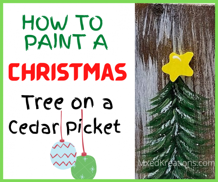 How to paint a christmas tree on a cedar picket
