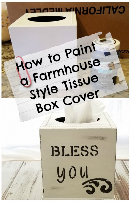 How to paint a farmhouse style tissue box cover