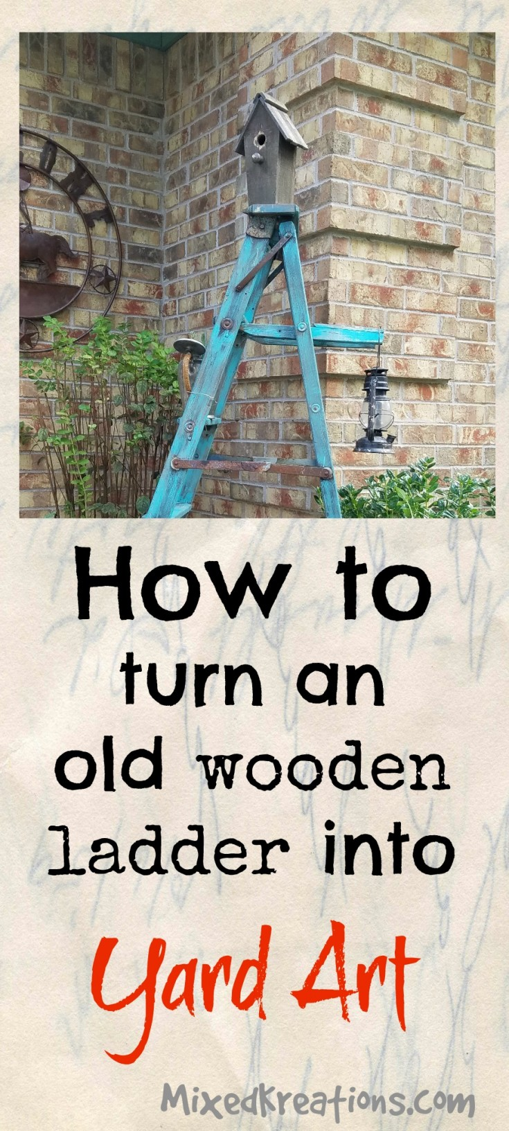 how to turn an old wooden ladder into yard art | outdoor vignette | diy ladder yard art #yardart #vignette #repurposed #upcycled #ladder MixedKreations.com