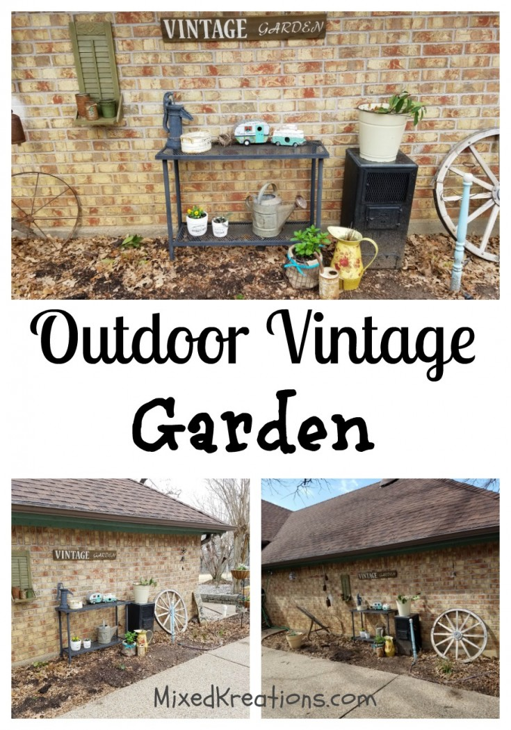 How to make a vintage garden | Outdoor vintage garden | outdoor vintage vignette #outdoor #VintageGarden #vignette #garden MixedKreations.com