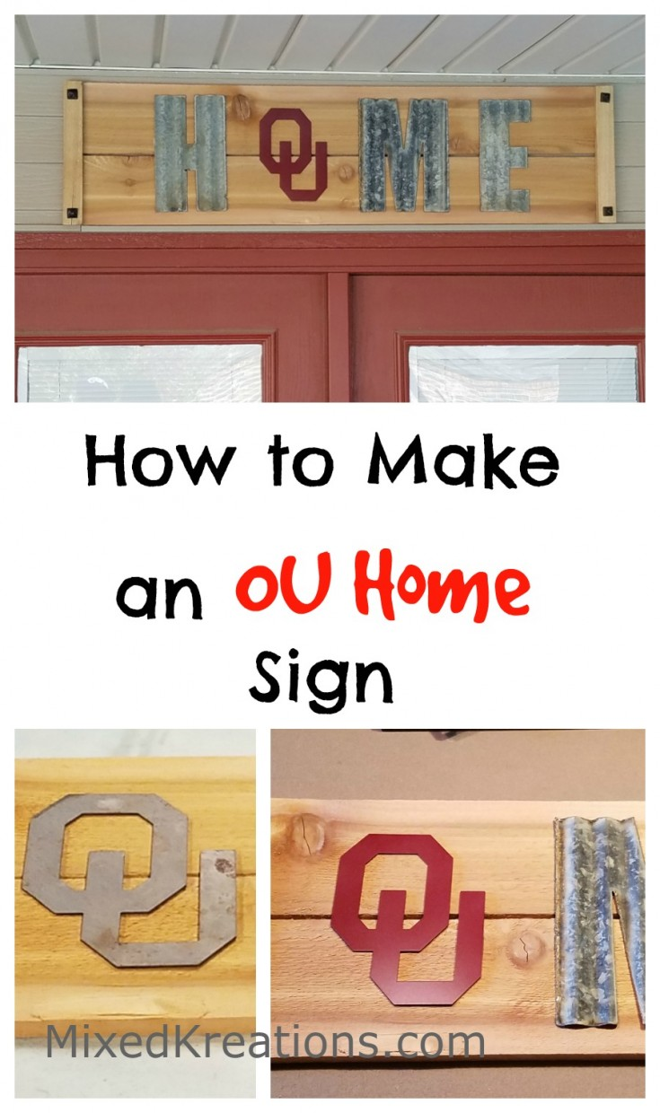 How to Make an OU Home Sign / OU home decor / diy OU wall art #UOsign #CollegeFootballFan #FootballFan #OU #Diy #sign MixedKreations.com