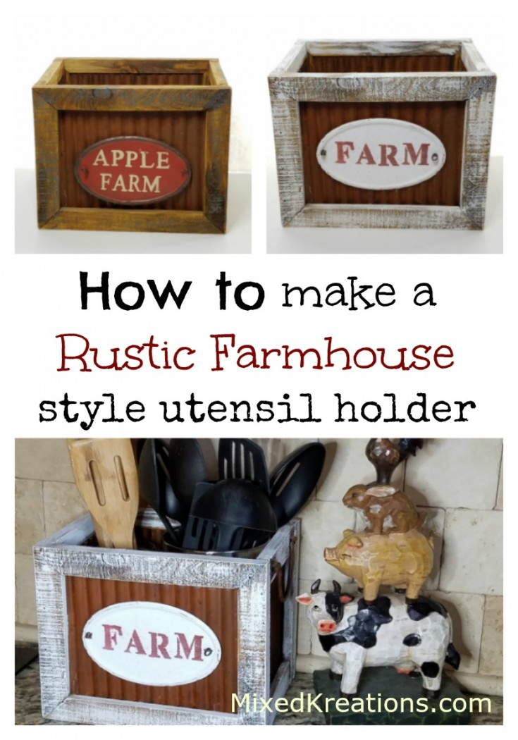 diy rustic farmhouse style utensil holder | how to make a rustic farmhouse utensil holder #repurposed #upcycled #ThriftStoreMakeover #FarmhouseStyle #Rustic MixedKreations.com