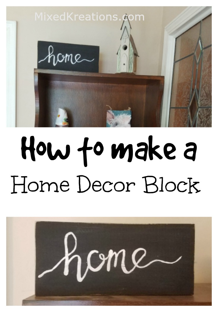 How to make a Wood Home Decor Block | diy wooden home decor block #diy #HomeDecor #HomeSign MixedKreations.c