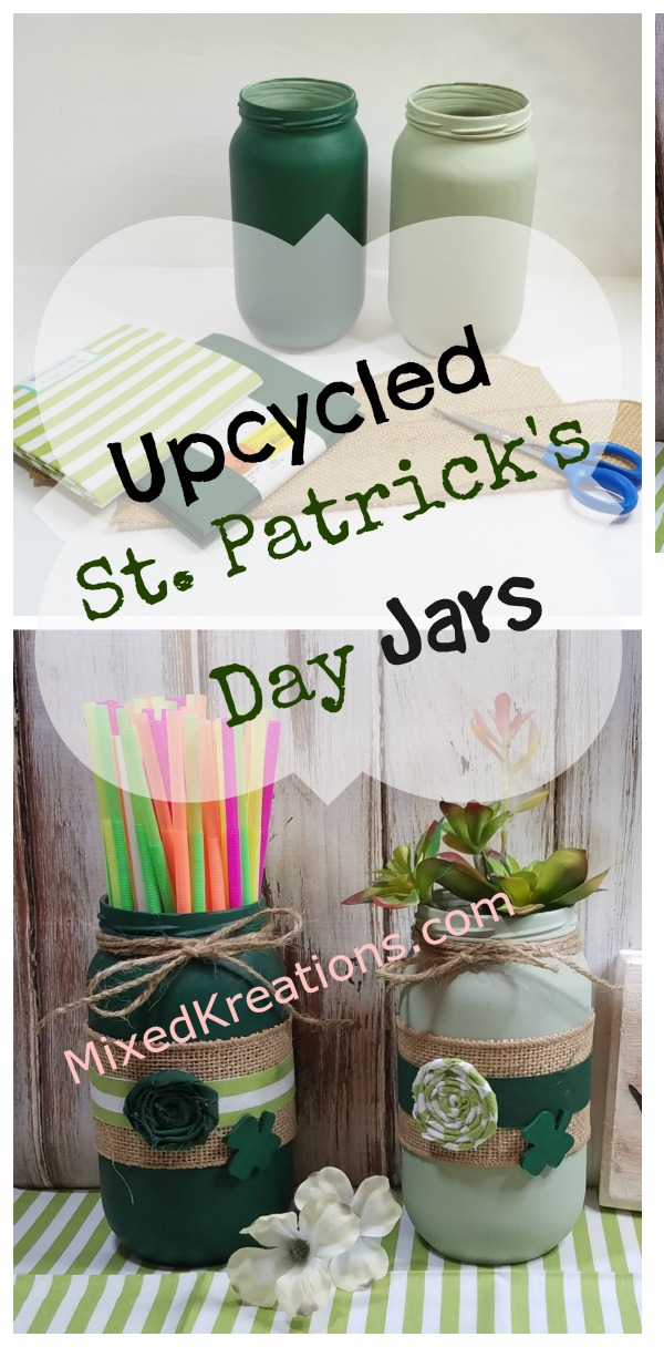 Upcycled Saint Patrick's Day Jars /How to upcycle jars into Saint Patricks day decor