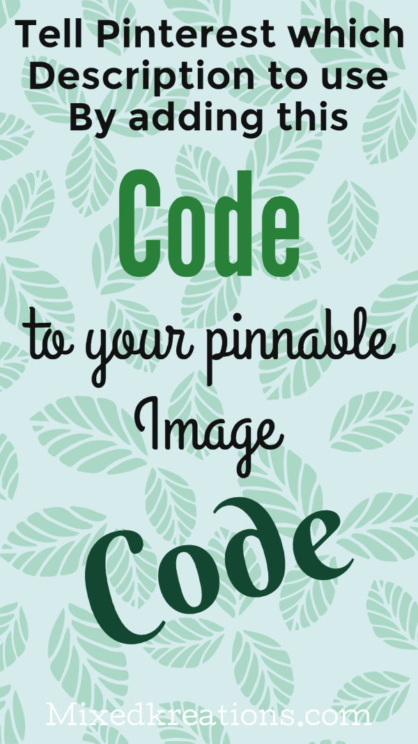 Tell pinterest which description to use by adding this code to your pinnable image code