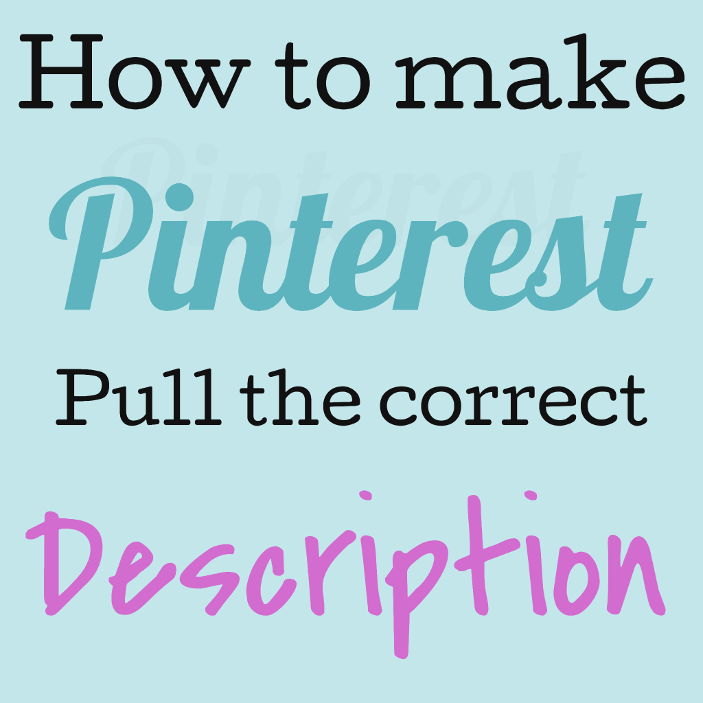 How to make Pinterest pull the correct description