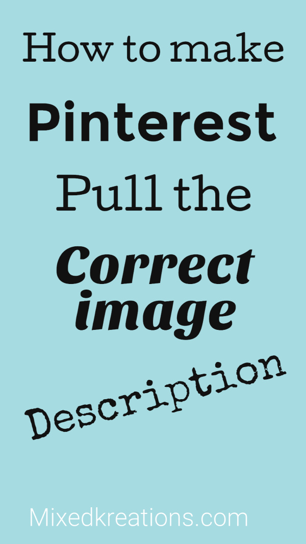 How to make pinterest use the correct image description