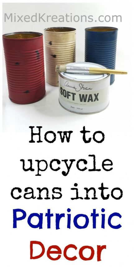 Turn empty tin cans into some fun patriotic decor for the holidays