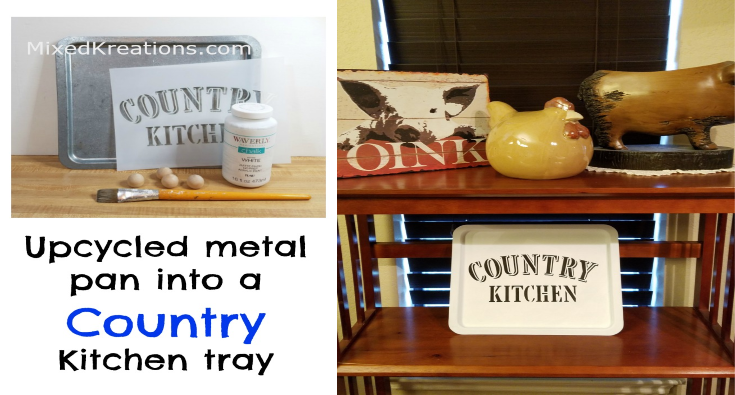 upcycled country kitchen tray surprisingly easy upcycles