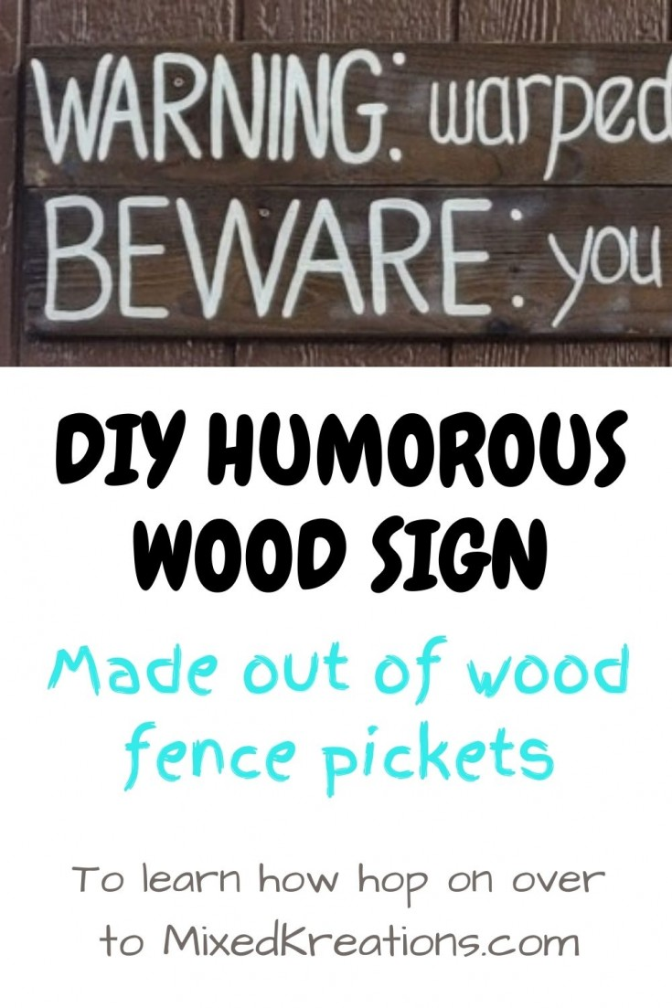 How to make a humorous wood sign